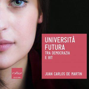 """""""Università futura"""", Juan Carlos De Martin parla del ruolo dell'istruzione nella società"""